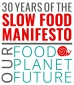 30 years slow food manifesto